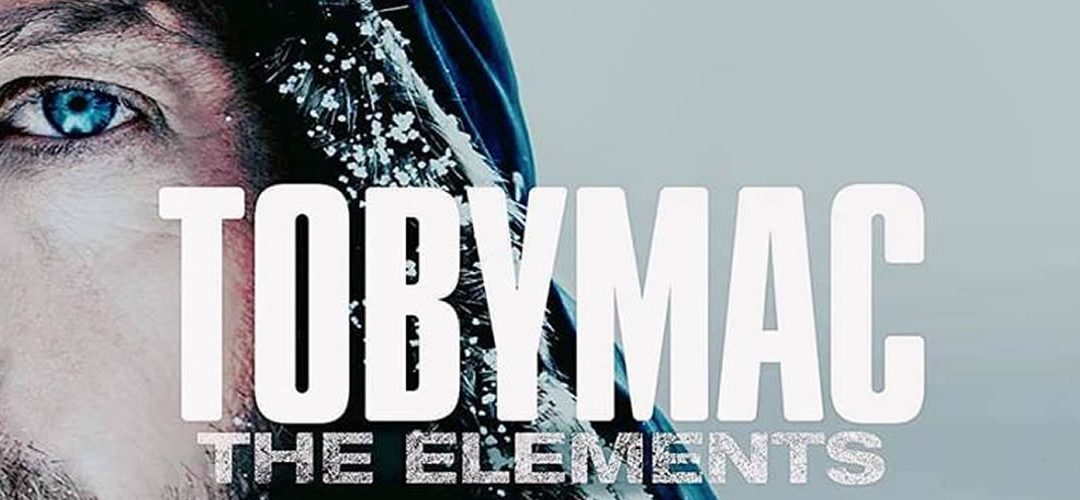 «The Elements», lo nuevo de TobyMac